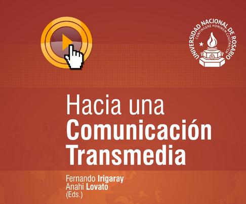 hacia-una-comunicacion-transmedia